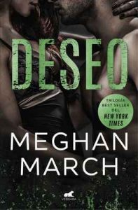 Deseo (Trilogía Mount 3) – Meghan March [ePub & Kindle]
