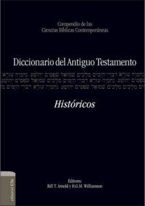 Diccionario del A. T. Históricos (Diccionarios) – Bill T. Arnold, H.G.M. Williamson [ePub & Kindle]