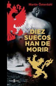 Diez suecos han de morir (Max Anger Series 2) – Martin Österdahl [ePub & Kindle]