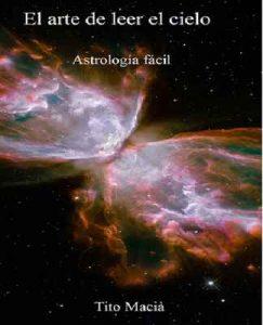 El arte de leer el cielo: Astología Fácil – Tito Maciá [ePub & Kindle]