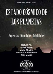 Estado Cosmico de los Planetas: Regencias, Dignidades, Debilidades –  Tito Macia, Elvira Uson , Maite Merino , Patricia Kesselman [ePub & Kindle]