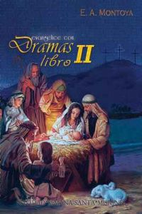 Evangelice con dramas II – E.A. Montoya [ePub & Kindle]