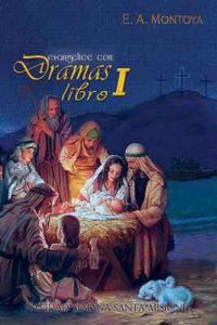 Evangelice con dramas – Libro I – E.A. Montoya [ePub & Kindle]