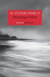 El último barco (Nuevos Tiempos nº 424) – Domingo Villar [ePub & Kindle]