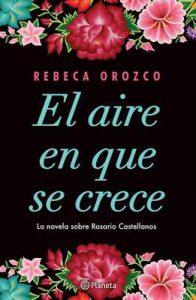 El aire en que se crece – Rebeca Orozco [ePub & Kindle]