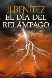 El día del relámpago – J. J. Benítez [ePub & Kindle]