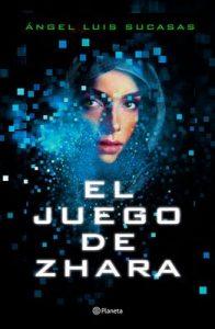 El juego de Zhara (Volumen independiente) – Ángel Luis Sucasas [ePub & Kindle]