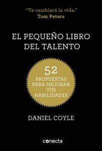 El pequeño libro del talento: 52 propuestas para mejorar tus habilidades – Daniel Coyle [ePub & Kindle]
