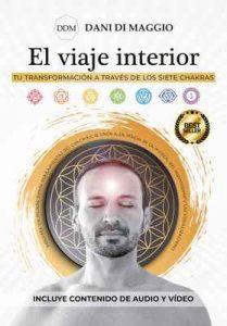 El viaje interior: Tu transformación a través de los siete Chakras – Dani Di Maggio [ePub & Kindle]