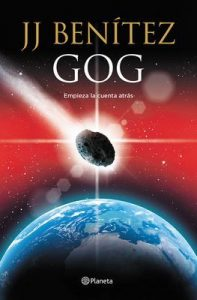 Gog: Empieza la cuenta atrás – J. J. Benítez [ePub & Kindle]