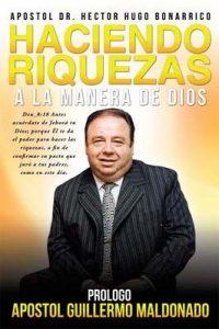Haciendo riquezas a la manera de Dios – Hector Hugo Bonarrico [ePub & Kindle]