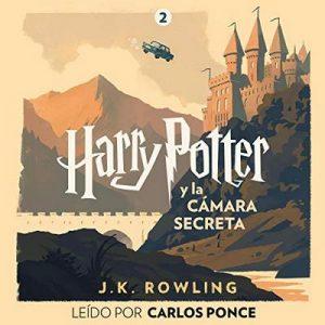 Harry Potter y la cámara secreta (Harry Potter 2) – J.K. Rowling [Narrado por Carlos Ponce] [Audiolibro] [Español]