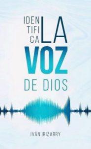 Identifica la Voz de Dios – Iván Irizarry [ePub & Kindle]