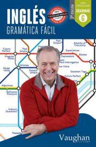 Inglés gramática fácil – Elena Araújo, Lucía Fraile, David Waddell, Carmen Vallejo, Richard Vaughan [ePub & Kindle]