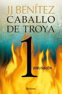 Jerusalén. Caballo de Troya 1 – J. J. Benítez [ePub & Kindle]