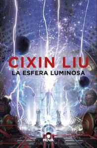 La esfera luminosa – Cixin Liu [ePub & Kindle]