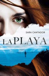 La playa – Sara Cantador [ePub & Kindle]