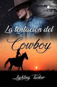 La tentación del Cowboy – Lighling Tucker [ePub & Kindle]