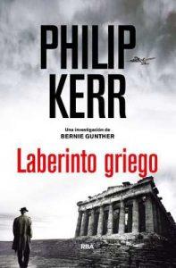 Laberinto griego (NOVELA POLICÍACA BIB) – Philip Kerr, Eduardo Iriarte Goñi [ePub & Kindle]