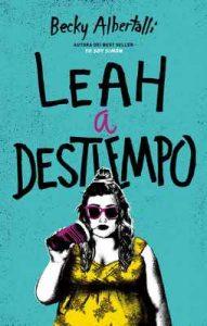 Leah a destiempo (Latidos) – Becky Albertalli [ePub & Kindle]