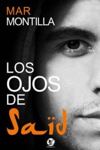 Los ojos de Said – Mar Montilla [ePub & Kindle]
