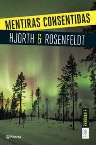 Mentiras consentidas (Serie Bergman 6) – Michael Hjorth, Hans Rosenfeldt, Pontus Sánchez Giménez [ePub & Kindle]