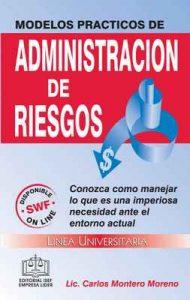 Modelos Prácticos de Administración de Riesgos – Carlos Montero Moreno [ePub & Kindle]