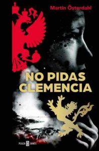 No pidas clemencia (Max Anger Series 1) – Martin Österdahl [ePub & Kindle]