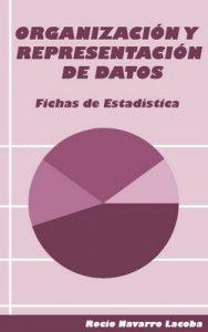 Organización y representación de datos (Fichas de estadística) – Rocío Navarro Lacoba [ePub & Kindle]