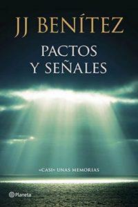 Pactos y señales Casi unas memorias – J. J. Benítez [ePub & Kindle]