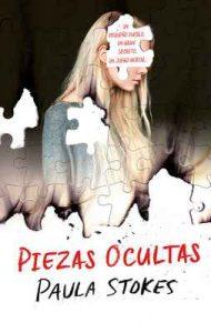 Piezas ocultas (Puck) – Paula Stokes, Natalia Navarro Díaz [ePub & Kindle]