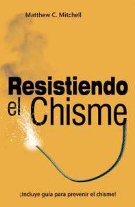 Resistiendo el Chisme – Matthew C. Mitchell [ePub & Kindle]