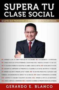 Supera tu clase social: ¿Que determina mi superación económica? (Tutor 24/7 nº 1) – Gerardo E. Blanco [ePub & Kindle]