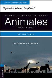 Sermones actuales sobre los animales en la Biblia – Kittim Silva Bermúdez [ePub & Kindle]