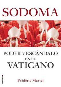 Sodoma: Poder y escándalo en el Vaticano – Frédéric Martel, Juan Vivanco, Maria Pons [ePub & Kindle]