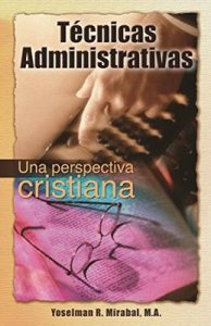 Tecnicas Administrativas – Yoselman Rodwin Mirabal Rosario [Kindle & PDF]