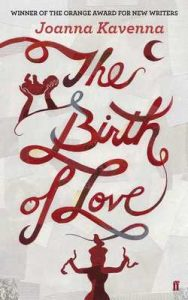 The Birth of Love: A Novel – Joanna Kavenna [ePub & Kindle] [English]