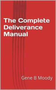 The Complete Deliverance Manual – Gene B Moody [ePub & Kindle] [English]
