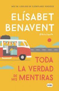 Toda la verdad de mis mentiras – Elísabet Benavent [ePub & Kindle]