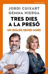 Tres dies a la presó: Un diàleg sense murs – Jordi Cuixart, Gemma Nierga [ePub & Kindle] [Catalán]