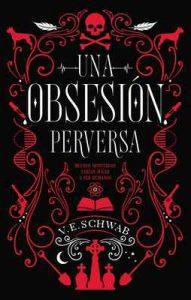 Una obsesión perversa (Puck) – Victoria Schwab [ePub & Kindle]