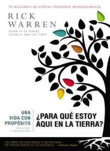Una vida con propósito: ¿Para qué estoy aquí en la tierra? (The Purpose Driven Life) – Rick Warren [ePub & Kindle]