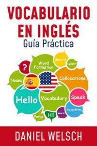Vocabulario en Inglés: Guía Práctica – Daniel Welsch [ePub & Kindle]