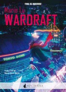 Wardraft (Warcross nº 2) – Marie Lu, Noemí Risco Mateo [ePub & Kindle]