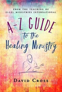 A-Z Guide to the Healing Ministry – David Cross, Gillian Louise-Cross [ePub & Kindle] [English]