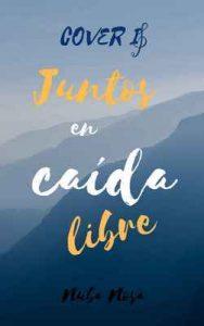 Cover: Juntos en caída libre – Nuba Nosa [ePub & Kindle]