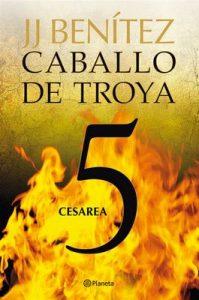 Cesarea. Caballo de Troya 5 – J. J. Benítez [ePub & Kindle]