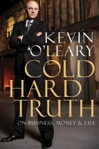 Cold Hard Truth: On Business, Money & Life – Kevin O'Leary [ePub & Kindle] [English]