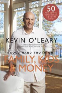 Cold Hard Truth on Family, Kids and Money – Kevin O'Leary [ePub & Kindle] [English]