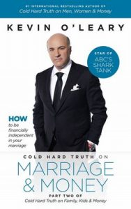 Cold Hard Truth on Marriage and Money: Part Two of Cold Hard Truth on Family, Kids and Money – Kevin O'Leary [ePub & Kindle] [English]
